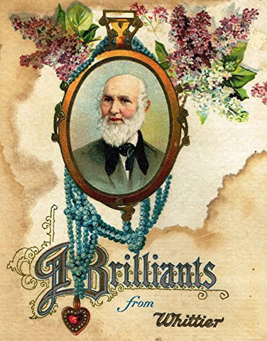 "Brilliants from Whittier - ""FRONT COVER"" - Chromolithograph - 1900"