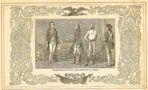 "Frost's 'The American Generals' - ""WASHINGTON RECEIVING THE ANSWER OF ST. PIERRE"" - Woodcut - 1848"