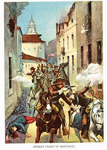 "Halstead's 'Our Country at War' - ""STREET FIGHT IN SANTIAGO"" - Lithograph - 1898"