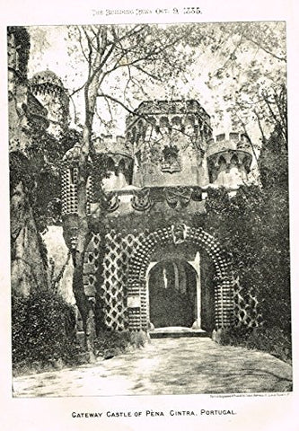 "Building News' - ""GATEWAY CASTLE OF PENA CINTRA, PORTUGAL"" - Lithograph - 1885"