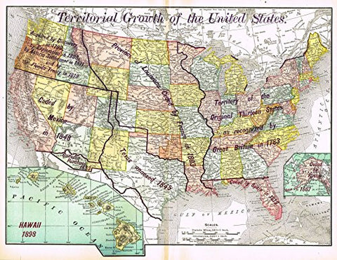 History of Our Country - Map - TERRITORIAL GROWTH OF THE UNITED STATES - Chromolithograph - 1899
