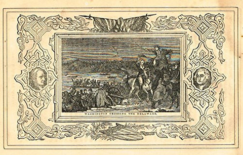 "Frost's 'The American Generals' - ""WASHINGTON CROSSING THE DELAWARE"" - Woodcut - 1848"