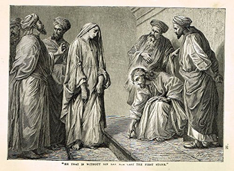 "Buel's Beautiful Story - ""HE THAT IS WITHOUT SIN LET HIM CAST THE FIRST STONE"" - Woodcut - 1887"