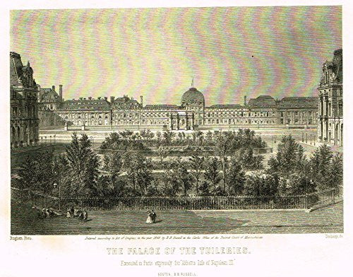 "Napoleon III's History - ""THE PALACE OF THE TUILERIES"" - Steel Engraving - 1873"