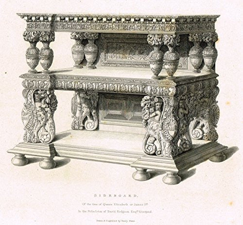 "Shaw's Furniture - ""SIDEBOARD OF THE TIME OF QUEEN ELIZABETH"" - Engraving - 1836"