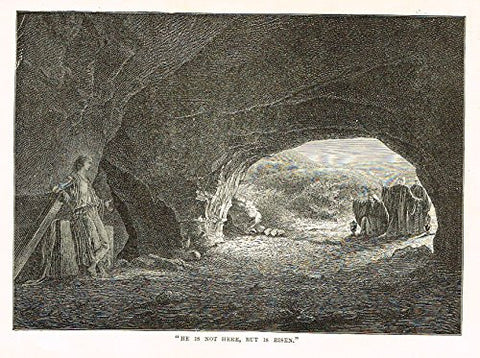 "Buel's Beautiful Story - ""HE IS NOT HERE, BUT IS RISEN"" - Woodcut - 1887"