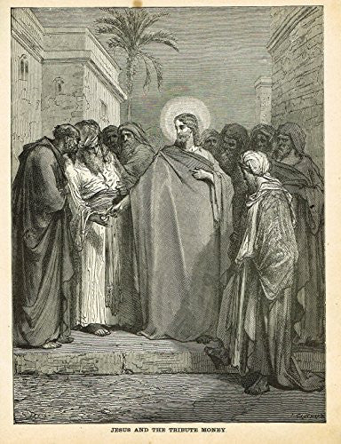 Gustave Dore's Illustration - JESUS AND THE TRIBUTE MONEY - Woodcut - c1880