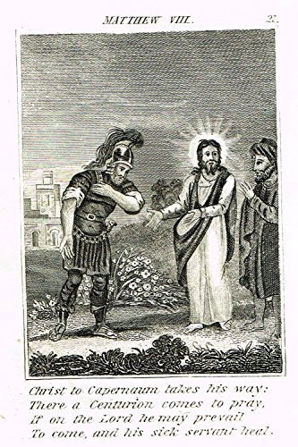 "Miller's Scripture - ""CENTURION ASKS JESUS TO HEAL HIS SICK SERVANT"" -  Copper Engraving - 1839"