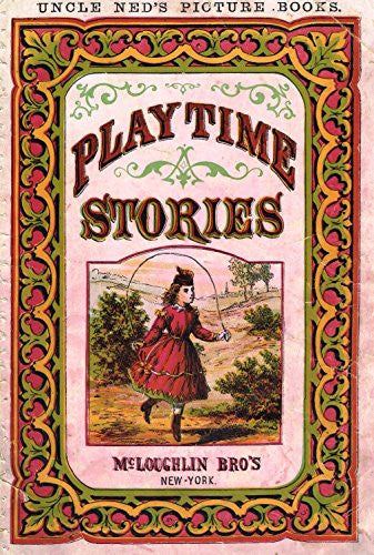 McLoughlin's Playtime Stories - FRONT COVER - Chromolithograph - 1890