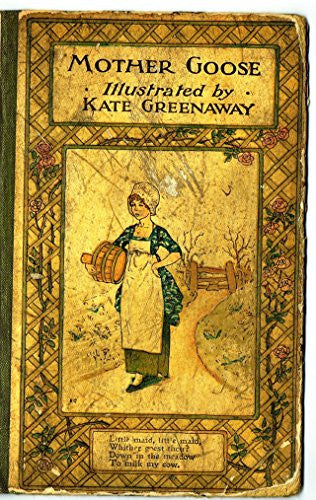 Greenaway's Mother Goose - COVER - Chromolithograph - 1898