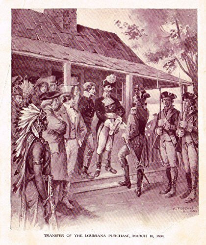 "Ellis's American History - ""TRANSFER OF THE LOUISIANA PURCHASE, 1804"" - Polychromatic - 1899"