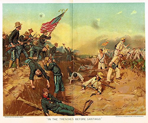 Ogden's History -Civil War - IN THE TRENCHES BEFORE SANTIAGO - Chromolithograph - 1899