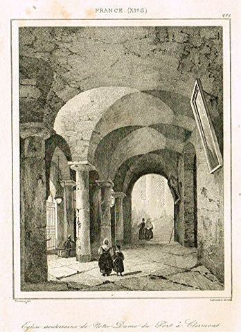 "Bas's France Encyclopedique - ""EGLISE SOUTERRAINE DE NOTRE DAME"" - Steel Engraving - 1841"