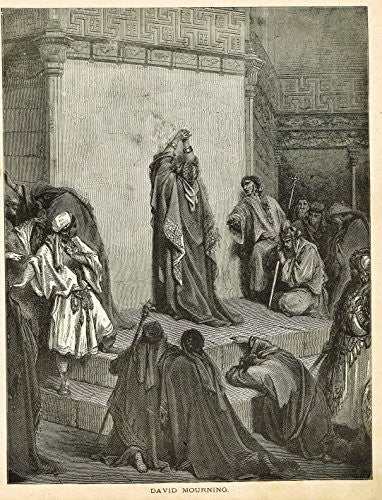 Gustave Dore's Illustration - DAVID MOURNING - Woodcut - c1880