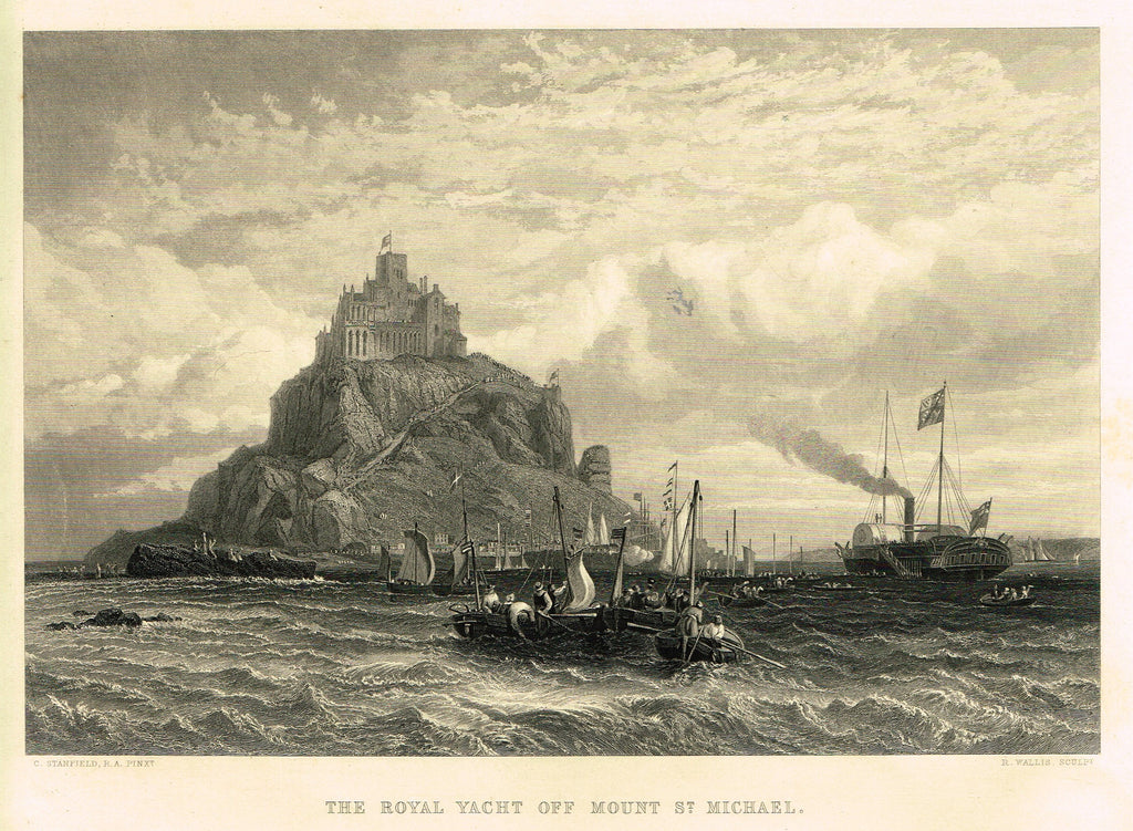 "Fine Art - ""THE ROYAL YACHT OFF MOUNT ST. MICHAEL"" by C. Stanfield - Steel Engraving - c1840"