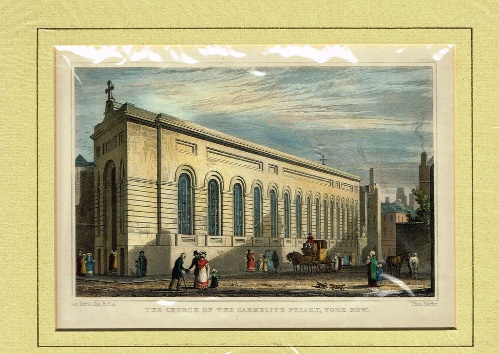 "Antique Scene ""THE CHURCH OF THE CARMELITE FRIARY, YORK ROW"" - Hand Colored  Engraving - 1829"