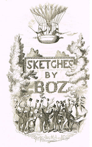 "Crukshanke's 'Sketches by Boz' from Dickens - ""SKETCHES BY BOZ - TITLE PAGE"" - Lithograph - 1839"