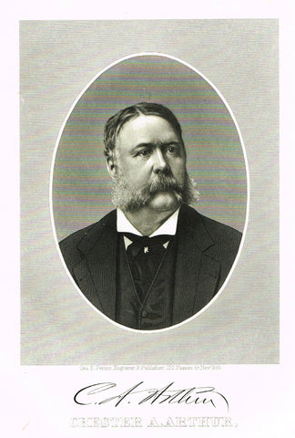 "Presidents of the United States - ""CHESTER A. ARTHUR"" - Steel Engravings - 1881"