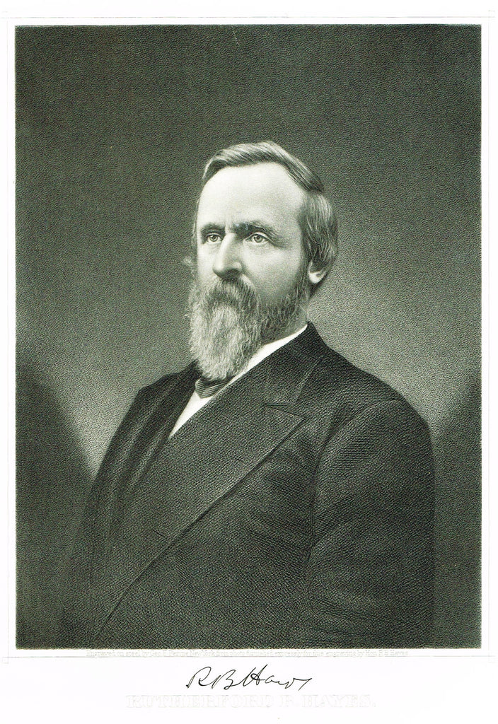 "Presidents of the United States - ""RUTHERFORD B. HAYES"" - Steel Engravings - 1881"