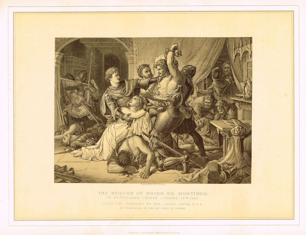 "Archer's Royal Pictures - ""THE SEIZURE OF ROGER DE MORTIMER"" - Tinted Lithograph - 1880"