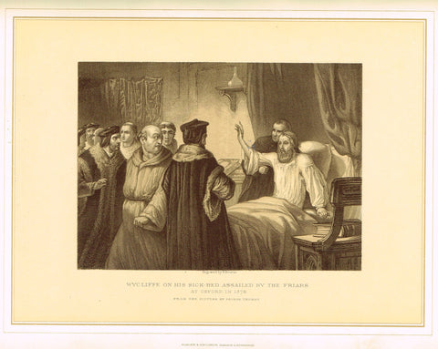 Archer's - WYCLIFFE ON HIS SICK BED ASSAILED BY THE FRIARS - Tinted Lithograph - 1880