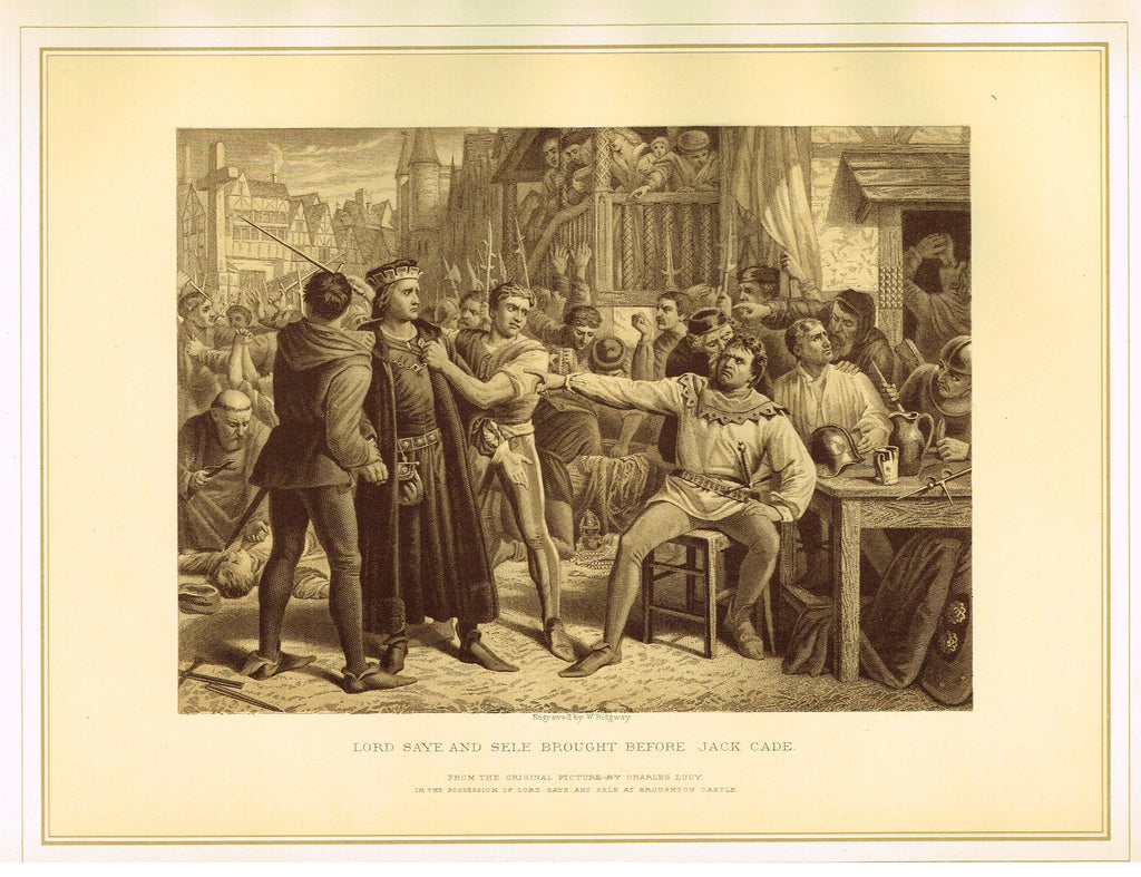 "Archer's Royal Pictures - ""LORD SAYE AND SELE BROUGHT BEFORE JACK CADE"" - Tinted Lithograph - 1880"