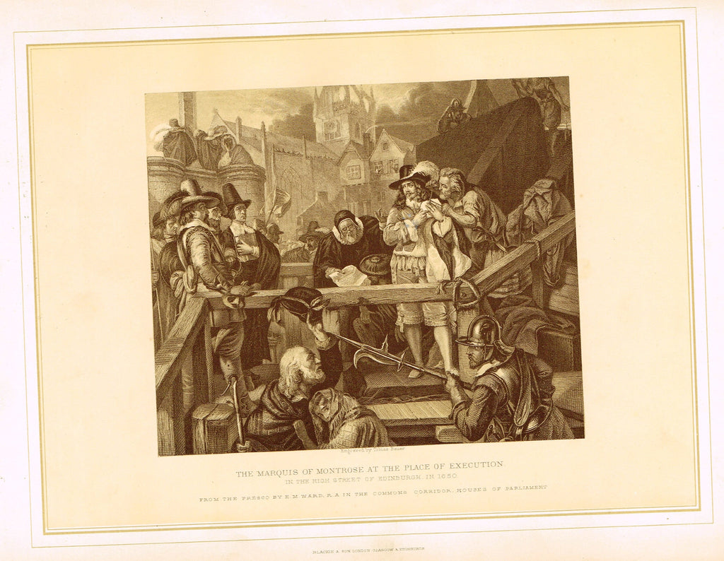 "Archer's - ""THE MARQUIS OF MONTROSE AT THE PLACE OF EXECUTION"" - Lithograph - 1880"