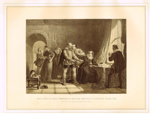 "Archer's - ""MARY QUEEN OF SCOTS COMPELLED TO SIGN HER ABDICATION"" - Tinted Litho - 1880"