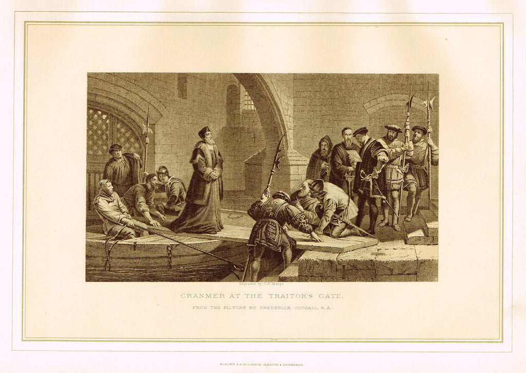 "Archer's Royal Pictures - ""CRANMER AT THE TRAITOR'S GATE"" - Tinted Lithograph - 1880"