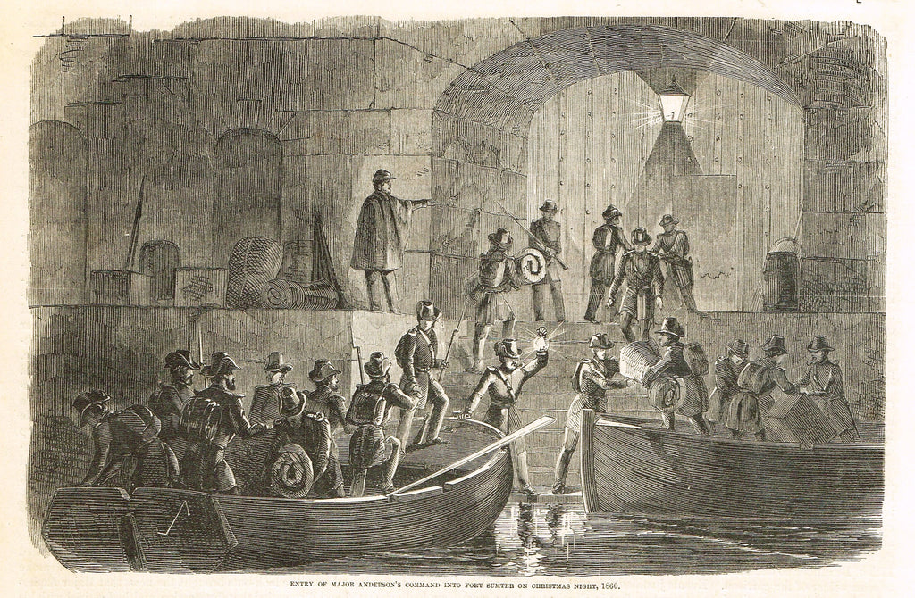 Harper's  History - ENTRY OF MAJOR ANDERSON'S COMMAND INTO FORT SUMTER -  Engraving - 1866