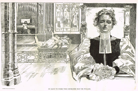 "Gibson Girl Sketch - ""IN DAYS TO COME, THE CHURCHES MAY BE FULLER"" - Lithograph Sketch - 1907"