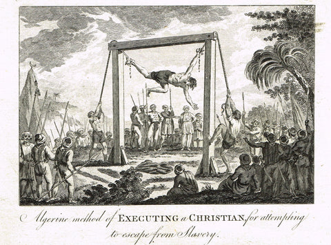 "Bankes's Geography - METHOD OF EXECUTING A CHRISTIAN ESCAPING FROM SLAVERY"" - Engraving - 1771"