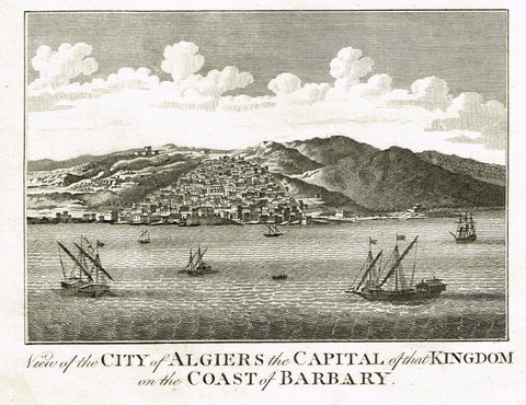 "Bankes's Geography - VIEW OF ALGIERS, CAPITAL OF KINGDOM ON COAST OF BARBARY"" -  Engraving - 1771"