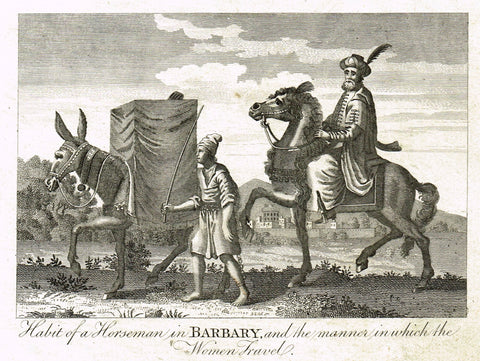 "Bankes's Geography - HABIT OF HORSEMAN IN BARBARY & HOW THE WOMEN TRAVEL"" -  Engraving - 1771"