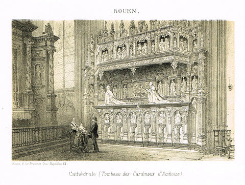 "Cathedrals in Rouen, France - CATHEDRALE (TOMBEAU DES CARDINAUX D'AMBROISE)"" - Tinted Eng. - c1860"