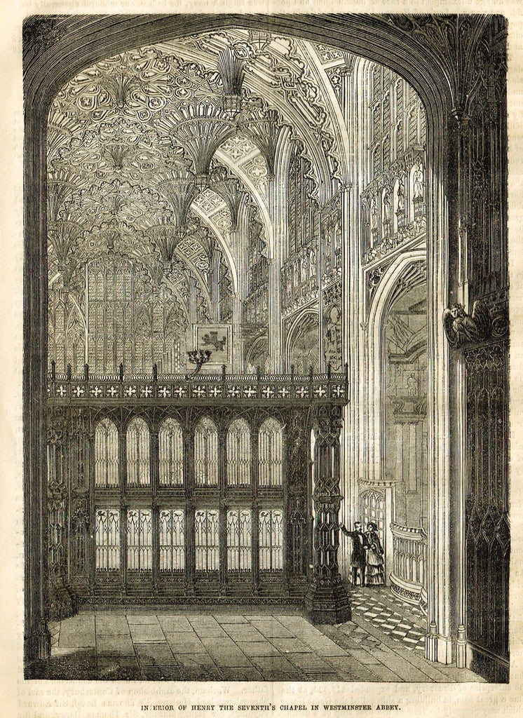 "Cassell's History - ""INTERIOR OF HENRY THE SEVENTH'S CHAPEL IN WETMINSTER ABBEY"" - Engraving - 1858"