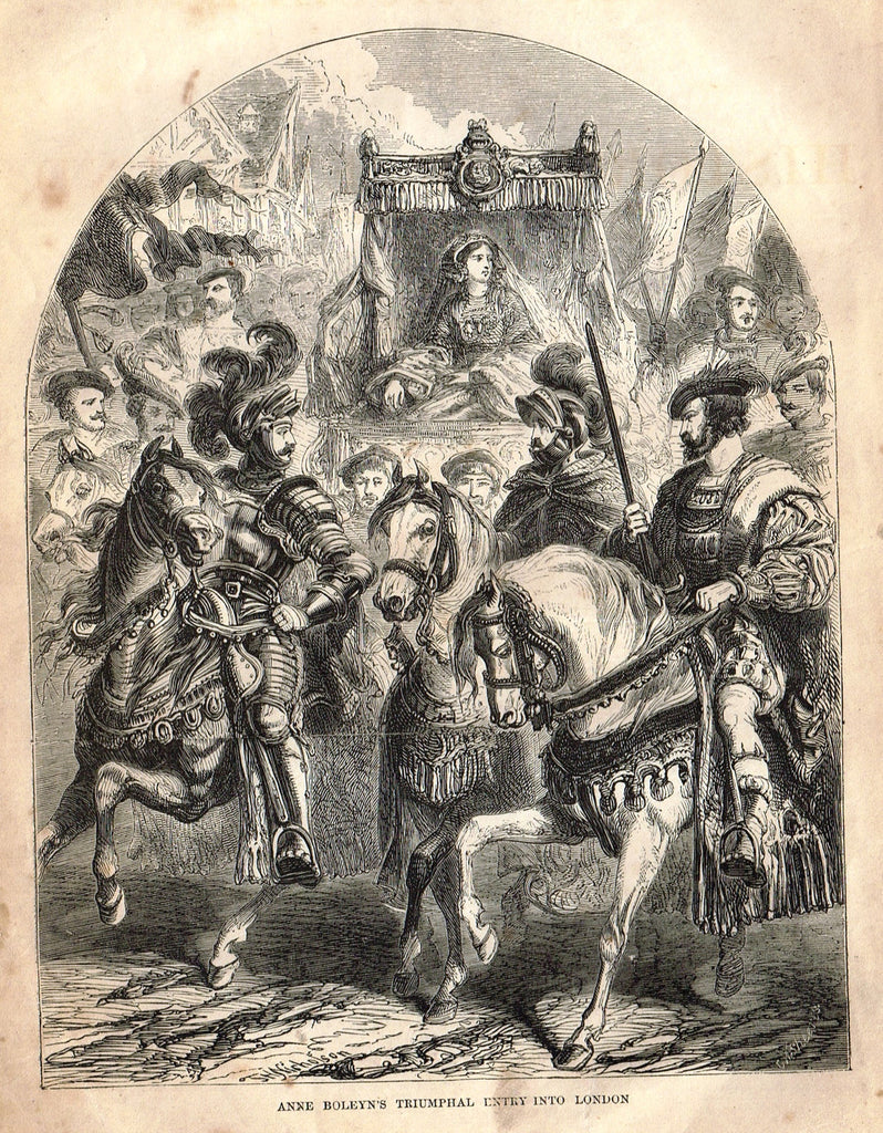 "Cassell's History - ""ANN BOLEYN'S TRIUMPHAL ENTRY INTO LONDON"" - Engraving - 1858"