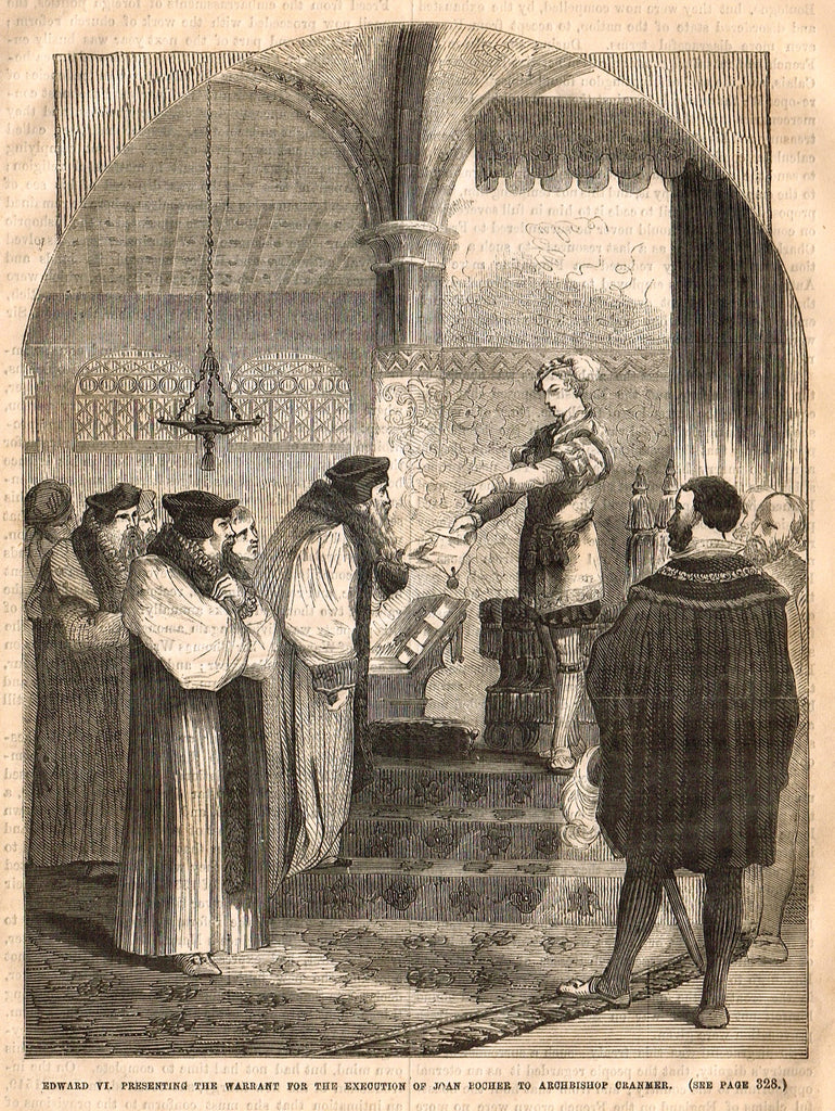 Cassell's History - EDWARD VI PRESENTING WARRANT FOR EXECUTION OF JOAN BOCHER - Engraving - 1858