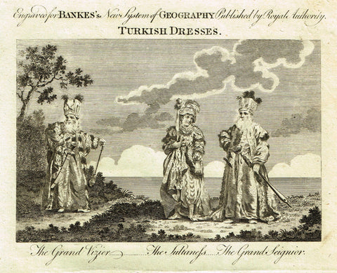 "Bankes's Geography - ""TURKISH DRESSES, THE GRAND VIZIER"" - Copper Engraving - 1771"