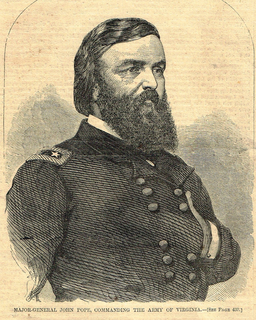 Harper's Weekly -  MAJOR GENERAL JOHN POPE - Civil War - July. 12,1862