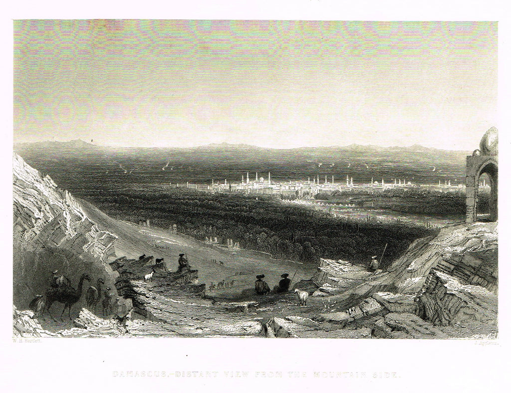 "Bartlett's Holy Land ""DAMASCUS - DISTANT VIEW FROM THE MOUNTAIN SIDE"" - Steel Engraving - 1836"
