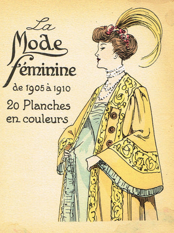 "La Mode Feminine Fashion Plate-  ""COVER 1905-1910"" -  Chromolithograph - c1920"