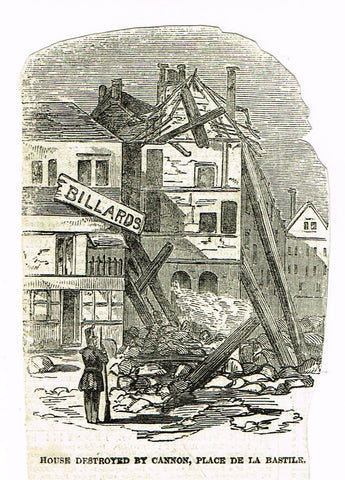 HOUSE DESTROYED BY CANNON, PLACE DE LA BASTILE