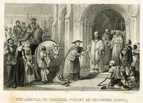 CARDINAL WOLSSEY AT LEICESTER ABBEY