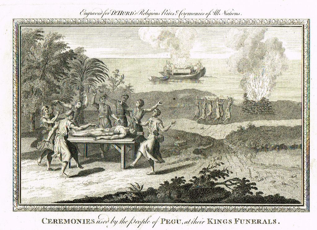 "Dr. Hurd's - ""CEREMONIES USED BY PEOPLE OF PEGU"" -  Copper Engraving - 1778"