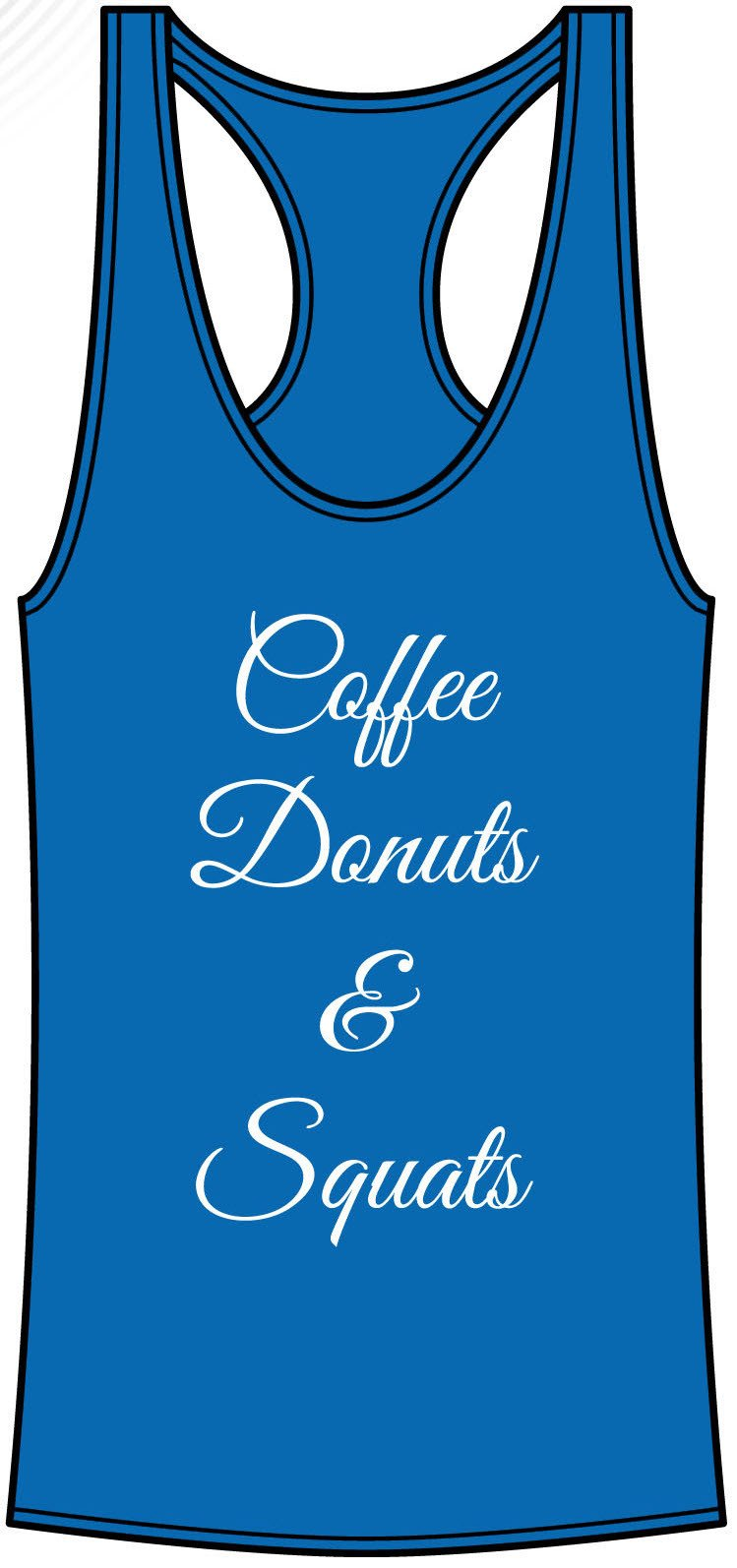Coffee, Donuts, & Squats- Royal Blue - FitGirls_inspire - 2