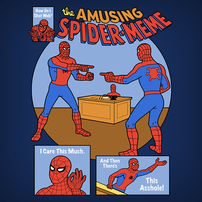 NEW SHIRT ALERT! The Amusing Spider-Meme
