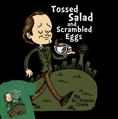 """Tossed Salad and Scrambled Eggs"""