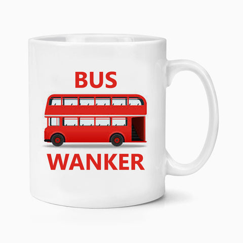 Bus Wanker Inbetweeners Mug Coffee Tea  Jay Quote  Funny Adult Humour Birthday Xmas Gift