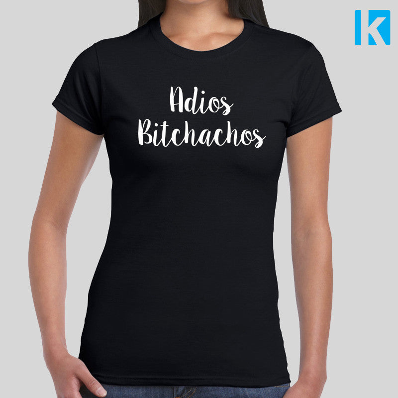 Adios Bitchachos Funny Leaving Holiday Present Slogan T SHIRT Womens Girls S-2XL New